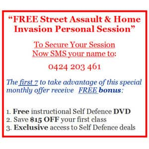 Self Defence Adelaide Free DVD and Personal Assault Survival Consultation